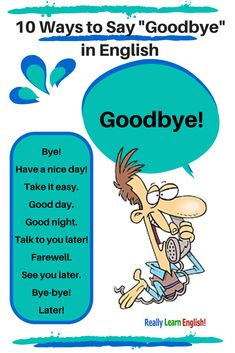 10 Ways to Say Goodbye in English (formal and informal) - Chesapeake College Adult Ed. offers free classes on the Eastern Shore of MD to help you earn your GED - H. Diploma or Learn English (ESL) . For GED classes contact Danielle Thomas 410 English Tips, English Fun, English Writing, English Study, English Course, English Lessons, Teaching English, Learn English, French Lessons
