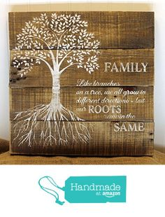 """14x14 FAMILY Reclaimed Pallet Wall Art Sign for Home Décor, White Lettering on Bare Wood, """"Like branches on a tree - we all go in different directions but our roots remain the same"""" from Mrs. Sasquatch's Barefoot Studio http://www.amazon.com/dp/B01B9SSZ58/ref=hnd_sw_r_pi_dp_HmV6wb0SXG292 #handmadeatamazon"""