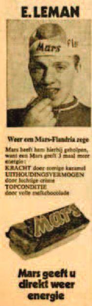 Hein Verbruggen (UCI) was sales manager bij Mars Veghel en zodoende veel Mars reclame met betrekking tot wielrennen. Sponsor van Mars Flandria 1969-1971 en Mars Gazelle in 1972