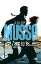 7 ans après... par Guillaume Musso