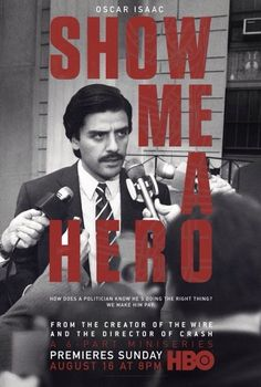 """Show Me a Hero"" (2015) Film Poster"