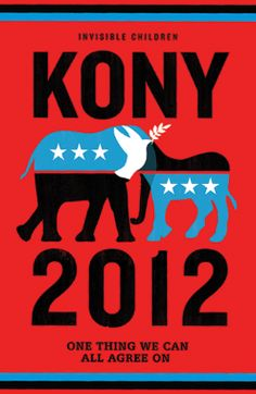 KONY 2012- The one thing we can all agree on. http://www.youtube.com/watch?v=Y4MnpzG5Sqc&feature=player_embedded