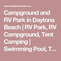 Campground and RV Park in Daytona Beach | RV Park, RV Campground, Tent Camping | Swimming Pool, Tennis Courts, Bocce Ball Courts and More! | Holiday Travel Park Co-Op, located in Daytona Beach, Florida