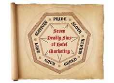 The Seven Deadly Sins of Hotel Marketing