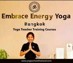 Embrace Energy Yoga School is registered yoga school from Yoga Alliance, United States. We offer 2 weeks yoga TTC, 200 hours yoga teacher training, 300 hours yoga TTC and 500 hours yoga TTC in Bangkok, Thailand.