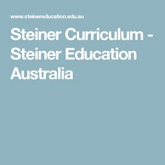 Steiner Curriculum - Steiner Education Australia