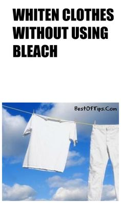 Whiten clothes without bleach