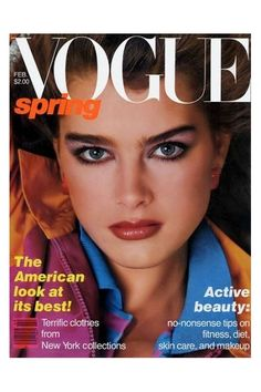 At age fourteen, Brooke Shields became the youngest model ever to appear on the cover of Vogue. Shot by Richard Avedon for the February 1980 issue. Vogue Magazine Covers, Fashion Magazine Cover, Fashion Cover, Vogue Covers, 80s Fashion, Seventeen Magazine, Fashion Models, Mode Vintage, Vintage Vogue