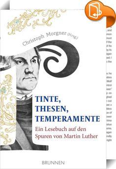 """Tinte, Thesen, Temperamente    ::  Die Wartburg und das legendäre Tintenfass – die kernigen Lutherlieder – Katharina von Bora, Luthers tatkräftige Ehefrau – die Kunst, dem Volk """"aufs Maul zu schauen"""" – Luthers Äußerungen zu politischen Themen – Luther als Seelsorger – Reiseziele auf Luthers Spuren …  Ein Lesebuch, das auf unterhaltsame Weise Leben und Wirken des großen Reformators beleuchtet. Im lockeren Stil geschrieben, lenkt es den Blick auch auf weniger bekannte, überraschende Seit..."""