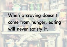 Made to Crave Study (Chapters 3 Crave Quotes, Weight Loss Motivation, Fitness Motivation, Motivation Quotes, Made To Crave, Control Cravings, Body Is A Temple, Binge Eating, Intuitive Eating