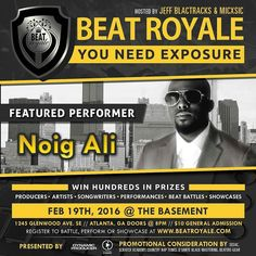 Tonight @Noigali is coming to rock our soundstage during the opening set of Beat Royale.  This epic night will be hosted by @MICxSIC and @JeffBlactracks doors open to the @Basement_EAV at 8:00pm. $10 At The Door  #BEATRoyale #DynamicProducer #ChannelDynamic #SavageFam#JayForce #CountryRapTunes #AlaskanAlkalineGlacierWater #You42 #BeatzandLyricsShow #SESAC #BeatersGear #DZMG #MixtapeDrama #BeautifulNoyze #DvanteBlackMastering #NeedStudioTime #TheMICC #ScratchAtlanta #EppsFirm #Time2ShineRadio…