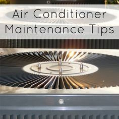 Air Conditioner Maintenance Tips -  one of the most important things about summer in TX! Air Conditioning!