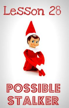 Lesson 28: Elf on the Shelf -- Innocent Holiday Whimsy or Dangerous Informant? | The Stir
