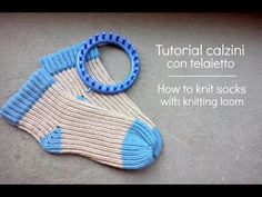 Tutorial calzino con telaietto | How to knit socks with knitting loom - YouTube