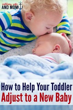 How to Help a Toddler Adjust After a New Baby