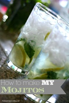 how to make a mojito   TodaysCreativeBlog.net