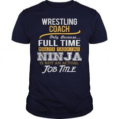 Awesome Tee For Wrestling Coach T Shirts, Hoodies, Sweatshirts. CHECK PRICE ==► https://www.sunfrog.com/LifeStyle/Awesome-Tee-For-Wrestling-Coach-123377637-Navy-Blue-Guys.html?41382