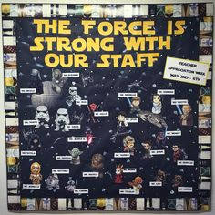 Teacher Appreciation Star Wars Bulletinboard staff appreciation