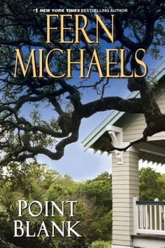 POINT BLANK by Fern Michaels [Sisterhood Series]. There is nothing like the Sisterhood, except, perhaps the special brotherhood of menfolk. When Harry Wong starts acting weird, Jack Emery knows that some thing is definitely wrong. And so starts the story.....Releases in August, 2015.