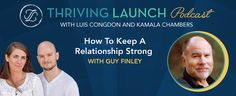 How To Keep A Relationship Strong – Guy Finley