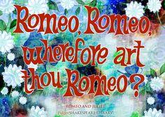 """Romeo, Romeo, wherefore art thou Romeo?"" Find this Romeo and Juliet quote at folgerdigitaltexts.org #Shakespeare #FolgerLibrary #Shax450 #FolgerDigitalTexts"