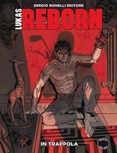 RECENSIONE: LUKAS REBORN #3 – IN TRAPPOLA http://c4comic.it/recensioni/lukas-reborn-3-in-trappola/