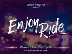 Enjoy the Ride is a brush script typeface made using one of my favourite tools, the Tombow Calligraphy Brush Pen. I carefully selected one that had dried slightly so that it gave some great texture...