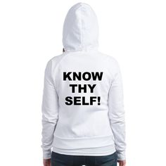 (BACK) Women's light color white fitted zip hooded sweatshirt with Know Thy Self theme. The Know Thy Self phrase is a spiritual esoteric saying reminding the individual that inner truth and awareness is important to understanding our existence. Available in small, medium, large, x-large size for only $35.99. Go to the link to purchase the product and to see other options – http://www.cafepress.com/stkts
