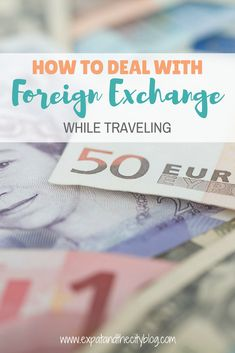 Traveling to another country and need to figure out currency exchange? Here are some tips and tricks to deal with foreign exchange while traveling. Including travelers cheques, foreign exchange counters at airports, and converting money at your local bank.