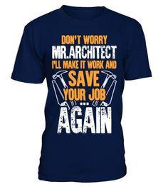 Carpenter Don't Worry Mr.Architect T Shirt Funny Car T-shirt, Best Car T-shirt #menst-shirtsfunny