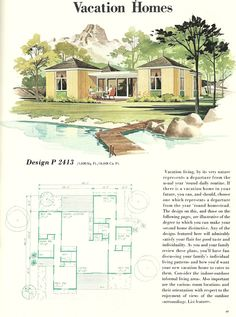 Vintage Vacation Homes, Mid century vacation homes, vacation house ...