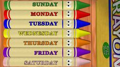 Learn days of the week, Sunday to Saturday, with Calendar Crayons!