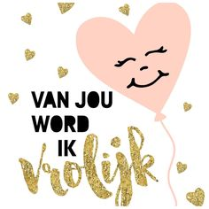Love & hug Quotes : QUOTATION – Image : Quotes Of the day – Description Van jou word ik vrolijk Sharing is Caring – Don't forget to share this quote ! Hug Quotes, Wall Quotes, Happy Quotes, Words Quotes, Best Quotes, Funny Quotes, Sayings, The Words, Cool Words