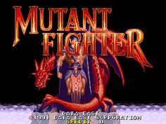 Retro Rewind: ABCs of Arcades: Mutant Fighter - http://30plusgamer.com/retro-rewind-abcs-of-arcades-mutant-fighter/