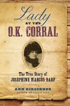 For nearly fifty years, she was the common-law wife of Wyatt Earp: hero of the O.K. Corral and the most famous lawman of the Old West. Yet Josephine Sarah Marcus Earp has nearly been erased from Western lore.