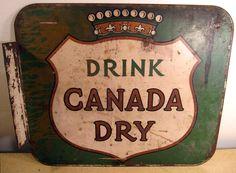 Drink Canada Dry, original vintage metal advertising sign. $100.00, via Etsy.