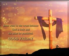 Here we are providing Good Friday Wishes, Good Friday Messages, Good Friday Images, Good Friday Wallpapers Best Good Friday Wishes What Is Good Friday, Good Friday Images, Good Friday Quotes, Happy Good Friday, Friday Pictures, Good Morning Images, Sunday Quotes, Good Friday Message, Friday Messages