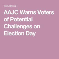 AAJC Warns Voters of
