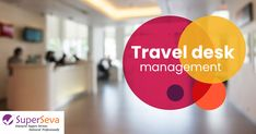 Book your travel related services through SuperSeva Services Travel Desk Management which makes your journey safe and comfy. Program Management, Asset Management, World Earth Day, Facility Management, Service Learning, Service Quality, Operations Management, Co Ord, Traveling By Yourself
