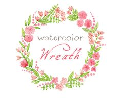 Digital Wreath, Digital Clipart, Watercolor Flowers, Floral Frame, Watercolor Frame via Etsy