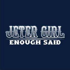 Oh yea!!! Jeter.......