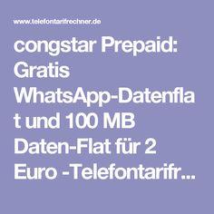 congstar Prepaid: Gratis WhatsApp-Datenflat und 100 MB Daten-Flat für 2 Euro -Telefontarifrechner.de News