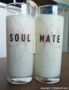 "With this set of drinking glasses, you can remember your love every day! You and your soulmate can have a drink to your future together. Perfect Christmas gifts for girlfriend or wife. ""Soulmate"" His & Her Drinking Glasses. $24.00 via BoldLoft."