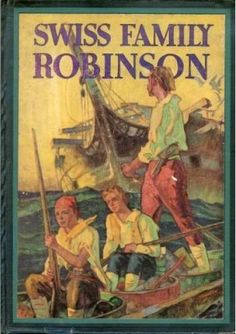 The Swiss Family Robinson by Johann D. Wyss- The enchanting story of a shipwrecked family--a minister, his wife, and four sons, Fritz, Ernest Francis, and Jack--who are cast up on a desert island, build a wonderful house in a tree, and survive so cleverly and happily apart from the world that they never want to be rescued.