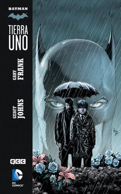 Batman: Tierra Uno de DC Comics y ECC Ediciones