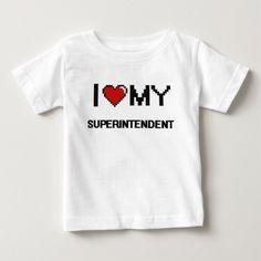 I love my Superintendent T Shirt, Hoodie Sweatshirt