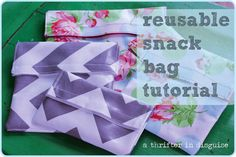 Pattern for Making Reusable Snack Bags