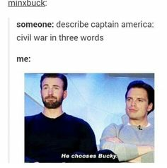 The government have them, like, two days to sign a giant contract that basically took away their basic freedom. I would have chosen Bucky too. Avengers Memes, Marvel Jokes, Marvel Funny, Marvel Dc Comics, Marvel Avengers, Stucky, Sebastian Stan, Hulk, Por Tras Das Cameras