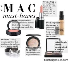blushing basics: the MAC products (and colors!) every girl should own.