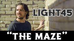 Light45 - The Maze (Official Video)